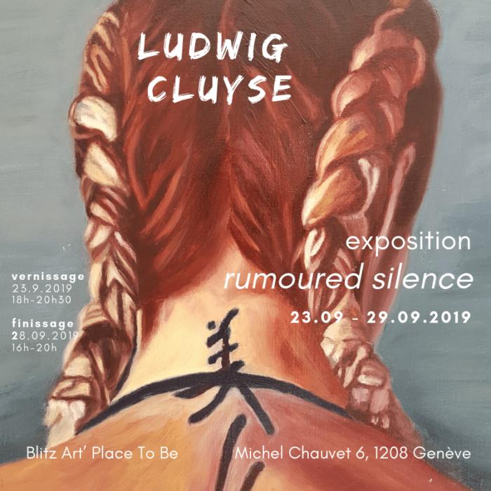 RUMOURED SILENCE - exposition de Ludwig Cluyse - 2019